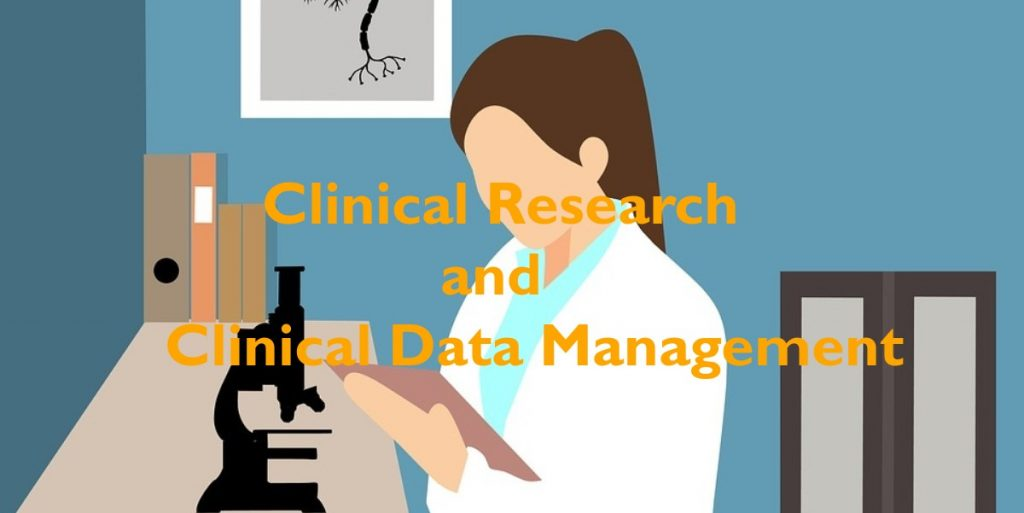 Clinical Research and Clinical data Management